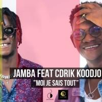 Jamba Feat Cdrik Koodjo Moi Je Sais Tout