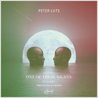 Peter Luts feat. Foret One Of These Nights (Timothy Allen remix)
