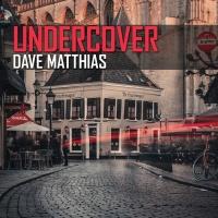 Dave Matthias Undercover