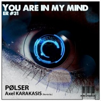 Polser You Are In My Mind