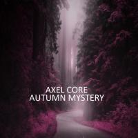 Axel Core Autumn Mystery