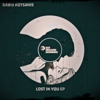 Babis Kotsanis Lost In You EP