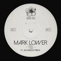 Mark Lower feat. Alexandra Prince Feel