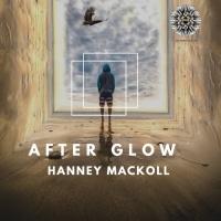 Hanney Mackoll After Glow
