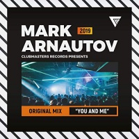 Mark Arnautov You And Me (Original Mix)