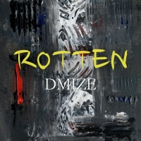 DMIZE Rotten EP