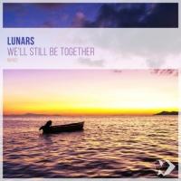 Lunars We'll Still Be Together