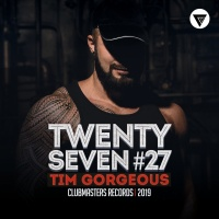 Tim Gorgeous Twenty Seven (Original Mix)