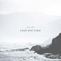 Alex Core Loud & Clear