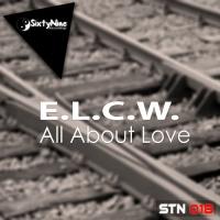 E.l.c.w All About Love