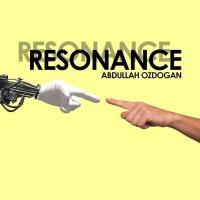 Abdullah Ozdogan Resonance