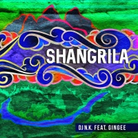 Dj Nk Feat Gingee Shangrila