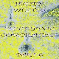 VA Happy Winter Electronic Compilation Pt 6