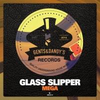 Glass Slipper Mega