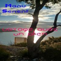 Manu Senent Voyage Avec An Alien