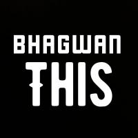 Bhagwan This