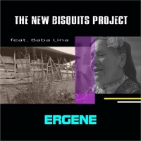 The New Bisquits Project feat. Baba Lina Ergene