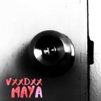 Vxxdxx Maya
