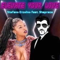 Stefano Ercolino Feat Shaprece Renee Elevate Your Love