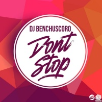 Dj Benchuscoro Don't Stop