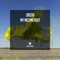 Dasta My Melancholy