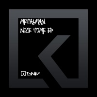 Metalman Nice Time EP