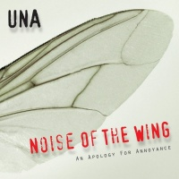 Una Noise Of The Wing: An Apology For Annoyance