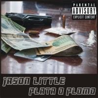 Jason Little Plata O Plomo