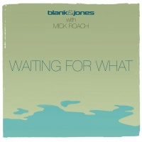 Blank & Jones present Mick Roach Waiting For What