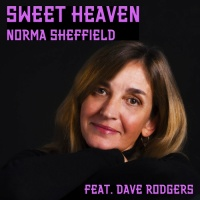 Norma Sheffield feat. Dave Rodgers Sweet Heaven