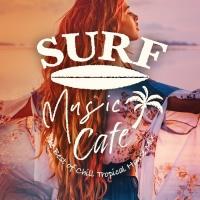 Cafe Lounge Resort Surf Music Cafe