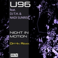U96 feat. DJ T.H. & Nadi Sunrise Night In Motion