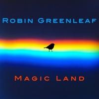 Robin Greenleaf Magic Land