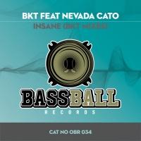 Bkt Feat Nevada Cato Insane