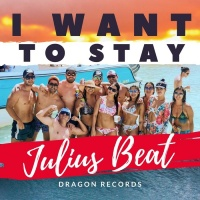 Julius Beat I Want To Stay