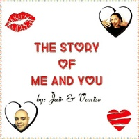 Jair & Vanise The Story of Me and You