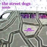 The Street Dogs Inside