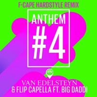 Van Edelsteyn & Flip Capella ft. Big Daddi Anthem #4
