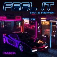 Weaver, Dna Feel It