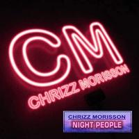 Chrizz Morisson Night People