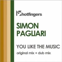 Simon Pagliari You Like The Music