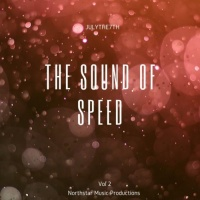 Julythe7th The Sound Of Speed Vol 2