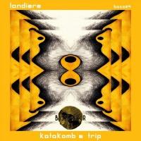 Landiere Katakomb\'s Trip