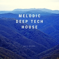 Asix Andre Melodic Deep Tech House