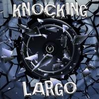 Largo Knocking