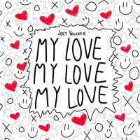Joey Valence My Love