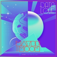 Data Love Maybe On The Moon