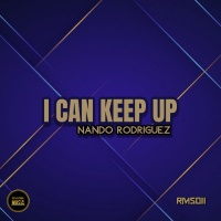 Nando Rodriguez I Can Keep Up