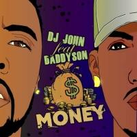 Dj John Feat Daddyson Money