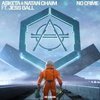 Asketa & Natan Chaim Feat Jess Ball No Crime